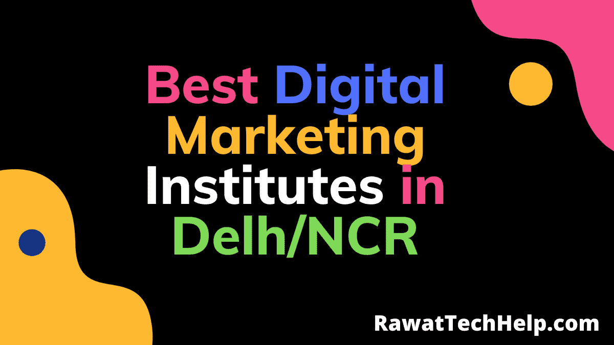 Best Digital Marketing Institutes in Delhi NCR