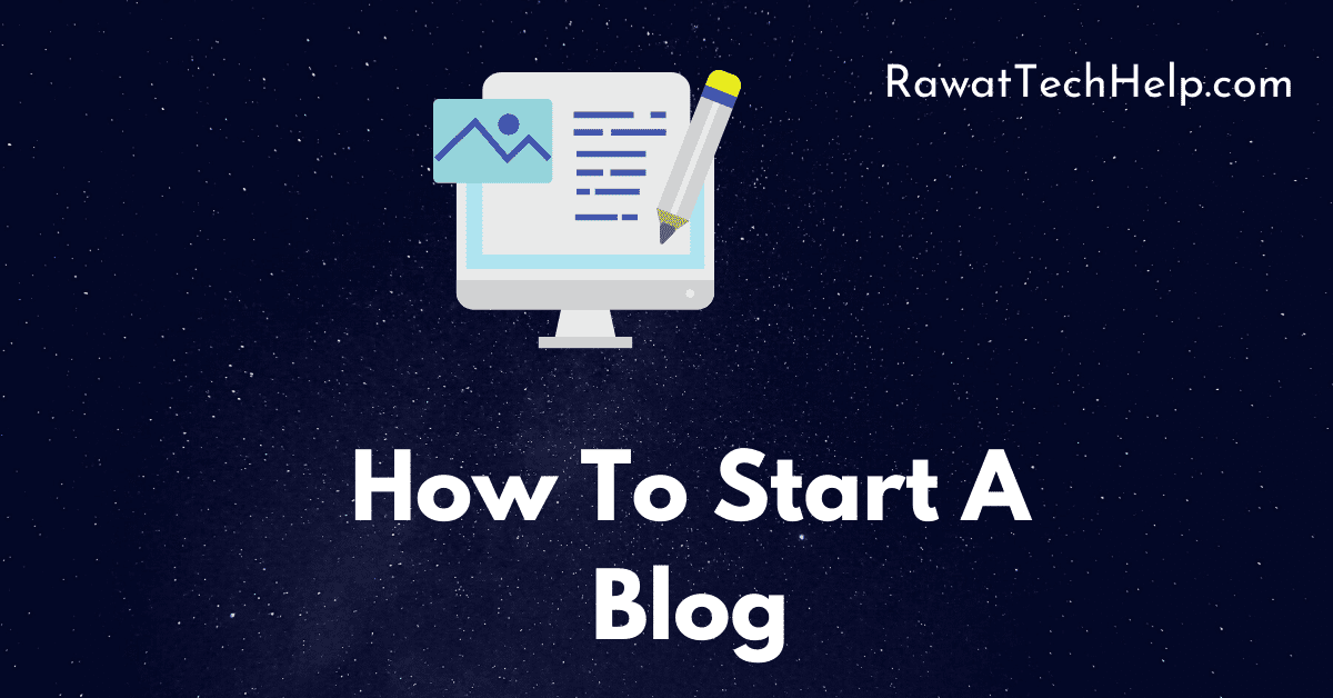 How To Start A Blog
