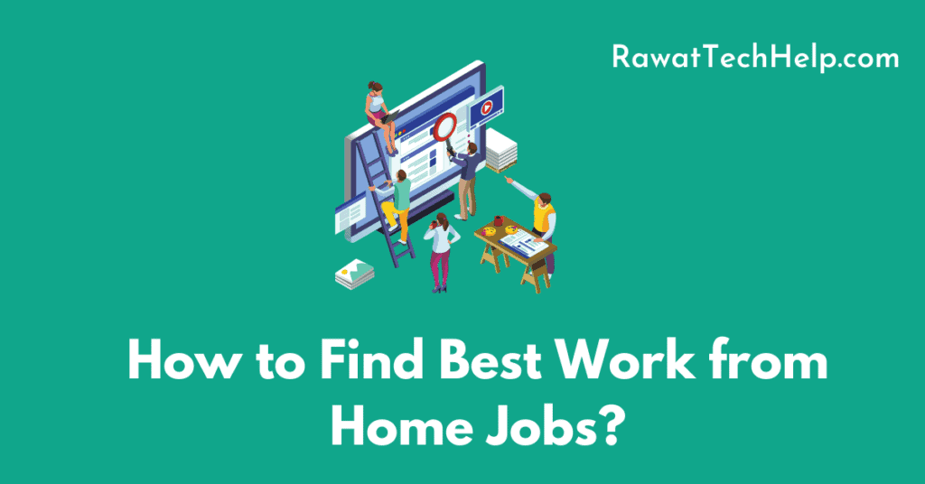 How to Find Best Work from Home Jobs