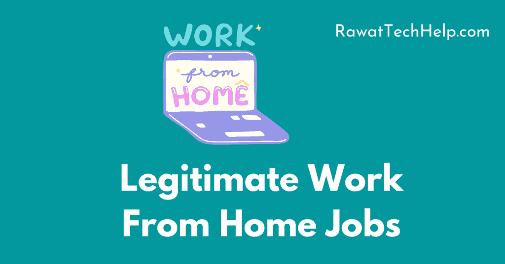 best legitimate work from home jobs