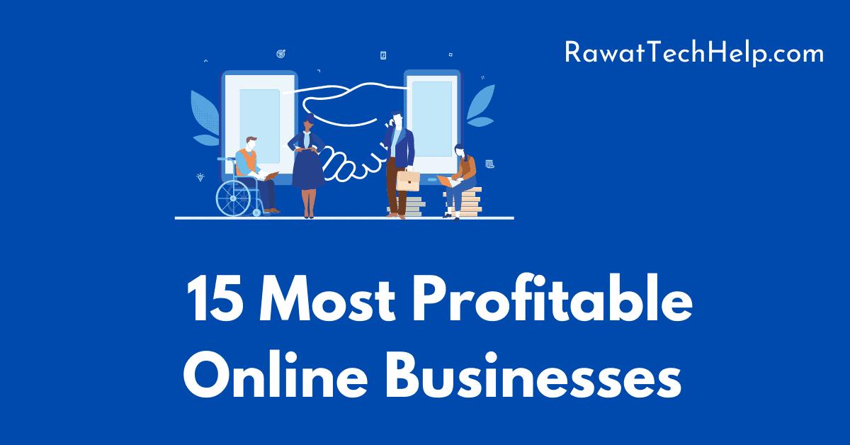 15 Most Profitable Online Businesses