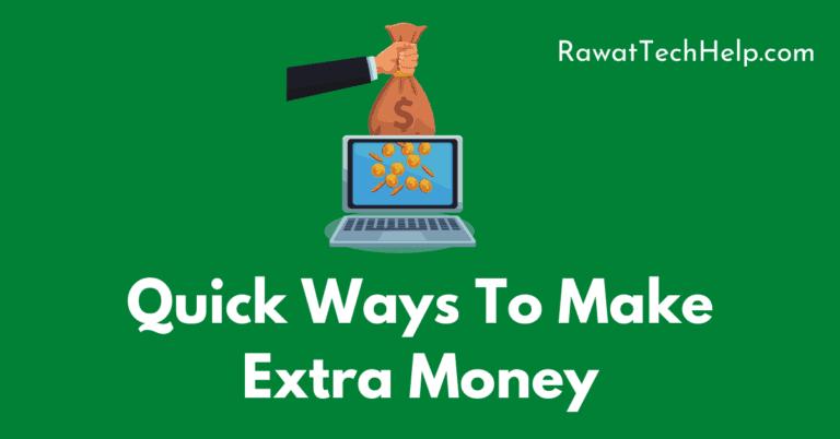 Quick ways to make extra money