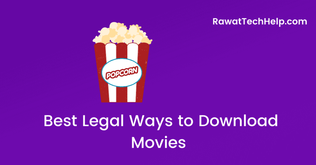 Best Legal Ways to Download Movies